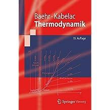 Thermodynamik: Grundlagen und technische Anwendungen (Springer-Lehrbuch) (German Edition)