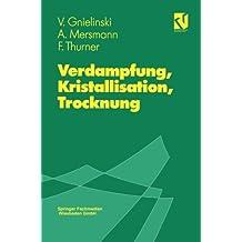 """""""Verdampfung, Kristallisation, Trocknung"""""""