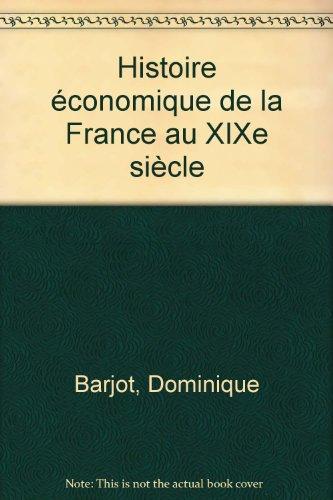 Histoire économique de la France au XIXe siècle