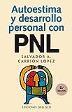 Autoestima y desarrollo personal con PNL (AUTOAYUDA)