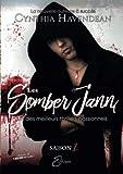 Les Somber Jann - Saison 1