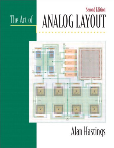 The Art of Analog Layout: United States Edition