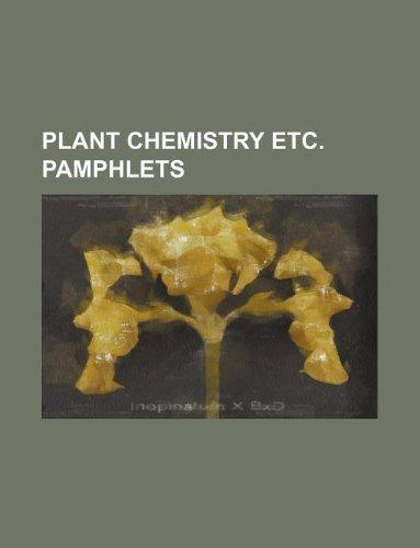 Plant chemistry etc. pamphlets