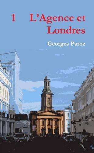 1 L'Agence et Londres