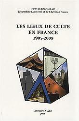 Les lieux de culte en France : 1905-2008