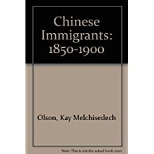 Chinese Immigrants: 1850-1900
