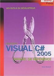 Visual C# 2005 : Manuel de référence