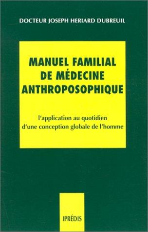 Manuel familial de médecine anthroposophique