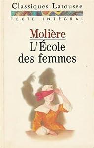 """Afficher """"L'Ecole des femmes"""""""