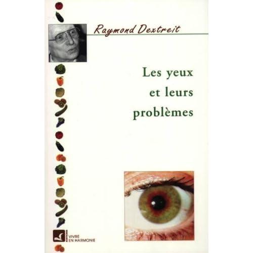 Les yeux et leurs problèmes