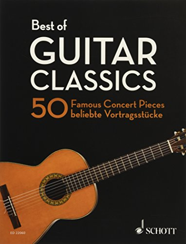 Best of Guitar Classics: 50 Famous Concert Pieces. Gitarre. (Best of Classics)