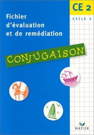 Conjugaison CE2. Fichier d'évaluation et de remédiation