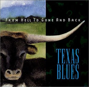 From Hell to Gone & Back: Texa