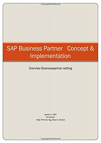 SAP BUSINESS PARTNER CONCEPT & Implementation: Customizing Guidline SAP BUSINESS PARTNER