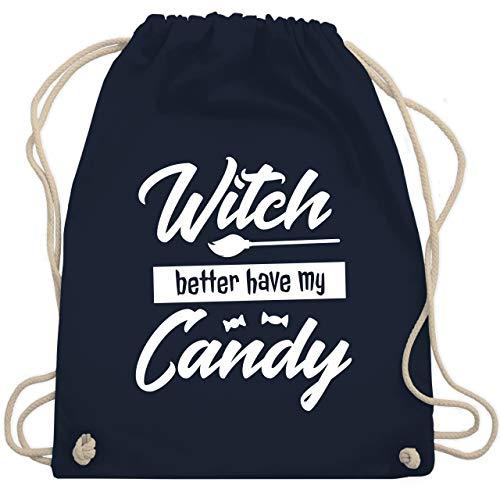 Halloween - Witch better have my candy - Unisize - Navy Blau - WM110 - Turnbeutel & Gym Bag (Lustige Gummibärchen Kostüm)