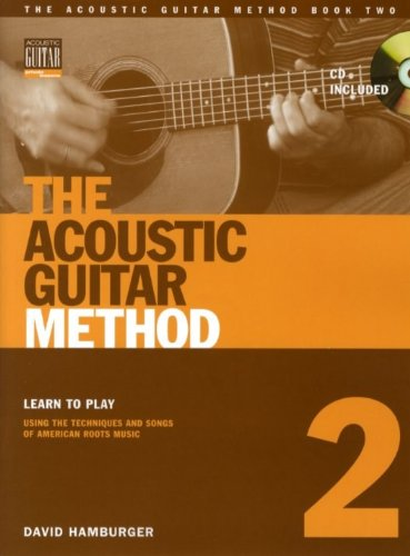 David Hamburger: The Acoustic Guitar Method - Book 2. For Chitarra(con le griglie degli accordi)