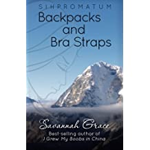 Sihpromatum - Backpacks and Bra Straps: Backpacks and Bra Straps (Volume 2) by Savannah Grace (2014-09-07)