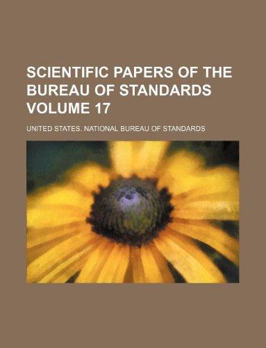 Scientific papers of the Bureau of Standards Volume 17
