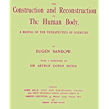 The Construction and Reconstruction of the Human Body (English Edition)
