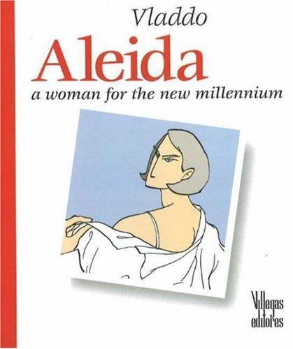 Aleida: A Woman for the New Millennium por Vladimir Florez