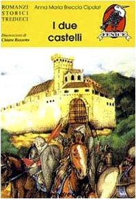 I due castelli