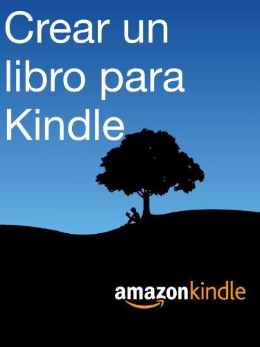 Crear un libro para Kindle por Kindle Direct Publishing