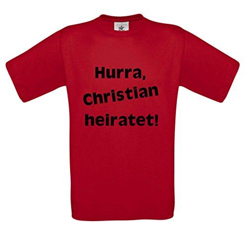 Junggesellenabschied T-Shirt Hurra Christian heiratet / Scheiße, ich bin Christian Rot