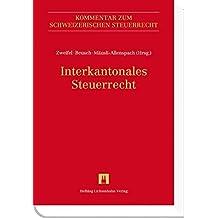 Interkantonales Steuerrecht (Kommentar zum Schweizerischen Steuerrecht)