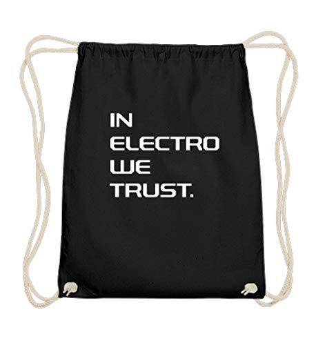 generisch In Electro We Trust Techno Musik Raver Raven Hardstyle Shuffle Tänzer Geschenk - Baumwoll Gymsac -37cm-46cm-Schwarz