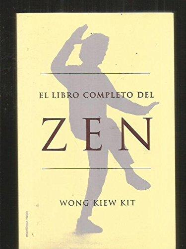 El libro completo del zen (Nueva Era) por Wong Kiew Kit