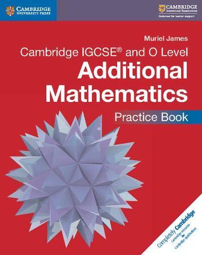 Mathematics. Cambridge IGCSE and O level. Additional mathematics. Practice book. Per le Scuole superiori. Con CD-ROM (Cambridge International IGCSE)