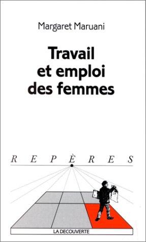 Travail et emploi des femmes par Margaret Maruani