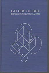 Lattice Theory: First Concepts and Distributive Lattices by George A. Gratzer (1972-03-09)