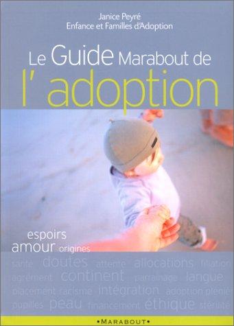 Le Guide marabout de l'adoption par Janice Peyré