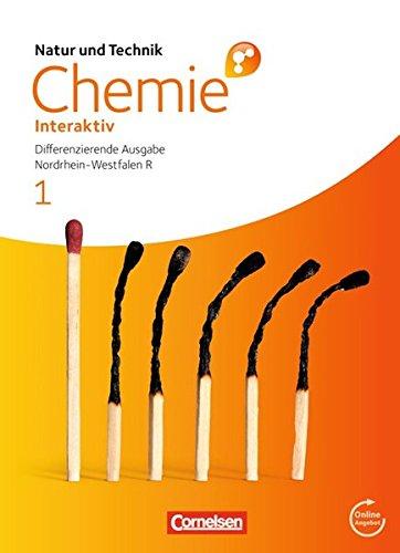 Natur und Technik - Chemie interaktiv: Differenzierende Ausgabe - Realschule Nordrhein-Westfalen: Band 1 - Schülerbuch mit Online-Anbindung