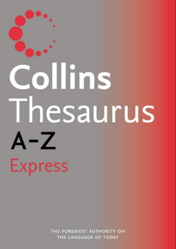 Collins Express Thesaurus A–Z