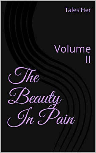 The Beauty In Pain: Volume II (English Edition)