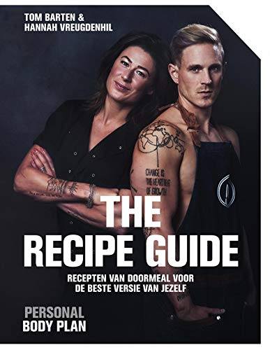 The recipe guide (Dutch Edition)