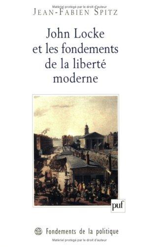 John Locke et les fondements de la liberté moderne