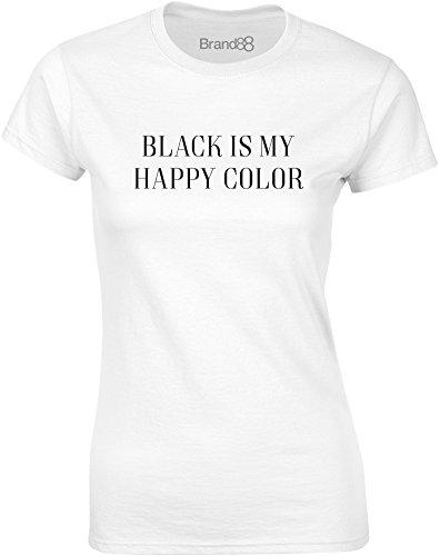 Brand88 - Black is My Happy Color, Gedruckt Frauen T-Shirt Weiß/Schwarz