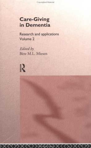 care-giving-in-dementia-volume-2-research-and-applications-vol-2