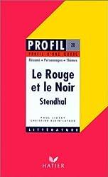 Profil d'une oeuvre : Le Rouge et le noir, Stendhal, 1830 : résumé, personnages, thèmes
