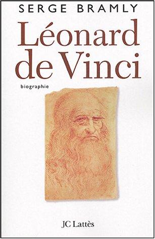 Léonard de Vinci par Serge Bramly