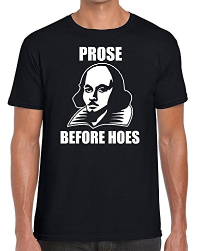 TeeDemon Prose Before Hoes Shakespeare - Funny - Mens Shirts - Men's Tshirt - All Sizes - All Colours - Casual T-Shirt Gift by