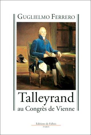 Talleyrand ay congrs de Vienne, 1814-1815