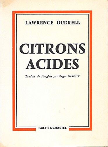 Citrons acides. traduit de l'anglais par roger giroux.