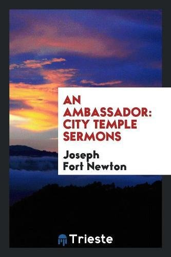 An Ambassador: City Temple Sermons