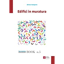 Edifici in muratura (Fare sismica Vol. 5) (Italian Edition)
