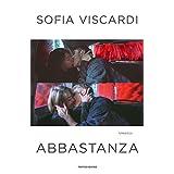 Sofia Viscardi (Autore) (2)Acquista:  EUR 16,90  EUR 14,36 11 nuovo e usato da EUR 14,36