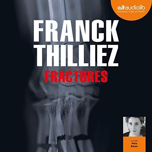 Fractures par  Audiolib